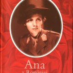 Ana a Romaniei, Un razboi, un exil, o viata