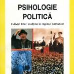 Pshihologie politica-Individ, lider, multime in ragimul comunist