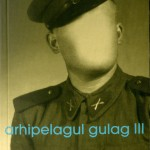 Alexandr Soljenitin, Arhipelagul Gulag, Vol III