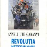 Anneli Ute Gabanyi, Revolutia...