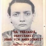 Aristina Pop Saileanu-Sa traiasca partizanii pana vin americanii