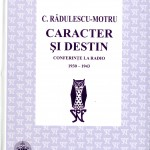 C.Radulescu-Motru-Caracter si destin-Conferinte la radio 1930-1943