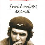 Che Ernesto Guevara, Jurnalul..
