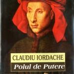 Claudiu Iordache, Polul de putere