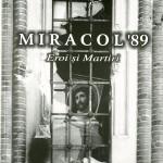 Constantin Galeriu, Miracol 89