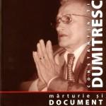 Constantin Ticu Dumitrescu, Marturie si document, volumul II, partea II
