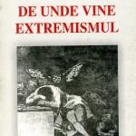 De unde vine extremismul