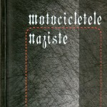 Doina Magheti-Motociclete naziste