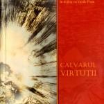 Dumitru Mazilu, Calvarul virtutii