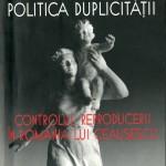 Gail Kligman, Politica duplicitatii