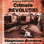 Crimele Revolutiei-Sangeroasa diversiune a KGB-istilor din FSN