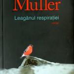 Herta Mueller, Leaganul respiratiei