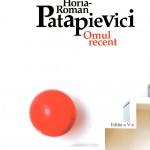 Horia-Roman Patapievici, Omul recent