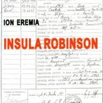 Ion Eremia, Insula Robinson