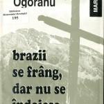 Ion Gavrila Ogoranu, Brazii... Vol II