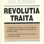 Ion Iliescu, Revolutia traita