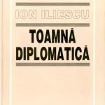 Ion Iliescu, Toamna diplomatica