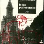 Ion Monoran, Locus periucundus