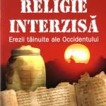 J.Douglas Kenyon-Religie Interzisa-Erezii tainute ale occidentului