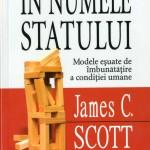James C. Scott, In numele..