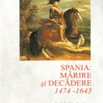 Jill Kilsby-Spania-Marire si decadere 1474-1643