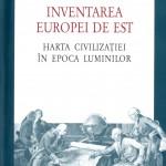 Larry Wolff-Inventarierea Europei de est