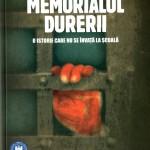 Lucia Hossu Longin-Memorialul Durerii-O istorie care nu se invata la scoala