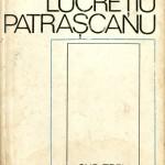 Lucretiu Patrascanu, Sub trei dictaturi
