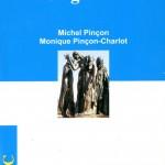 Michel Pincon, Sociologia burgheziei