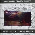 Miodrag Milin coord-Rezistenta anticomunista din Muntii Banatului zona Mehadia...