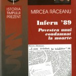 Mircea Raceanu, Infern '89