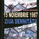 Mircea Sevaciuc-15 noiembrie 1987 Ziua Demnitatii