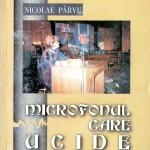 Nicolae Parvu, Microfonul...