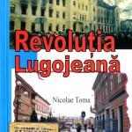 Nicolae Toma- Revolutia Lugojeana