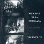Procesul de la Timisoara vol VI