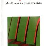 Ralf Dahrendorf-Dupa 1989, morala, revolutie si societate civila