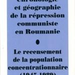 Romulus Rusan-Chronologie et geographie de la repression communiste en Roumanie