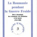 Romulus Rusan-La Roumanie pendant la Guerre Froide