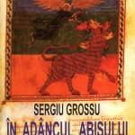 Sergiu Grossu-In adancul abisului