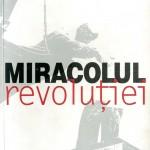 Stelian Tanase, Miracolul Revolutiei