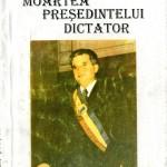 Toader Stetco, Moartea presedintelui dictator