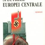 Vladimir Tismaneanu-Spectrele Europei Centrale