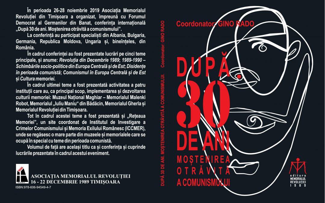 """Volumul """"După 30 de ani. Moștenirea otrăvită a comunismului"""""""